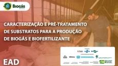 Caracterização e Pré-Tratamento de substratos para produção de Biogás e Biofertilizante